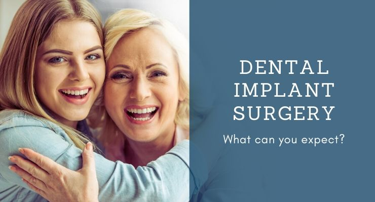 What Should You Expect With Your Dental Implant Surgery?